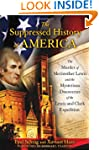 The Suppressed History of America: Th...