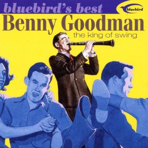 Benny Goodman - The King Of Swing! - Zortam Music