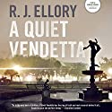 A Quiet Vendetta (       UNABRIDGED) by R. J. Ellory Narrated by Donald Corren