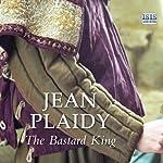 The Bastard King | Jean Plaidy