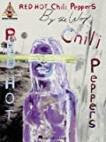 img - for Red Hot Chili Peppers - By the Way   [RED HOT CHILI PEPPERS - BY THE] [Paperback] book / textbook / text book