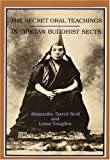 img - for Secret Oral Teaching in Tibetan Buddhist Sects by Alexandra David-Neel (1-Sep-1986) Paperback book / textbook / text book