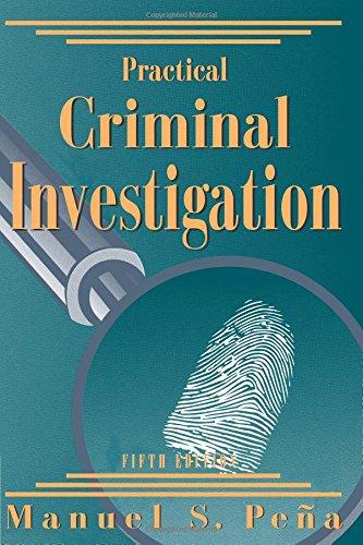 Practical Criminal Investigation