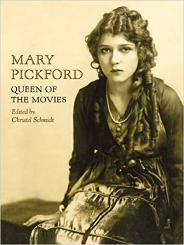 Mary Pickford - Queen of the Movies [PDF] [MEGA]