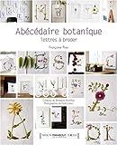 Abécédaire botanique : lettres à broder