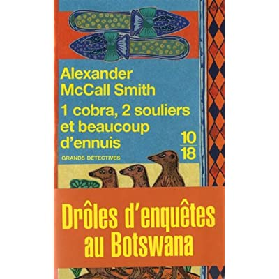 Alexander McCall Smith – Mma Ramotswe 07 – 1 cobra, 2 souliers et beaucoup d'ennuis 51WITTr1VSL._SS400_