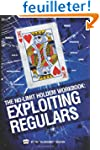 The No-Limit Holdem Workbook: Exploit...