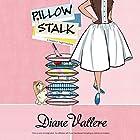 Pillow Stalk: A Mad for Mod Mystery, Book 1 Hörbuch von Diane Vallere Gesprochen von: Susie Berneis