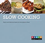 Slow Cooking: Healthy and Delicious Meals You Can Plan Ahead (Knack) (0762759267) by Larsen, Linda Johnson