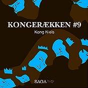 Kong Niels (Kongerækken 9) | Anders Asbjørn Olling, Hans Erik Havsteen
