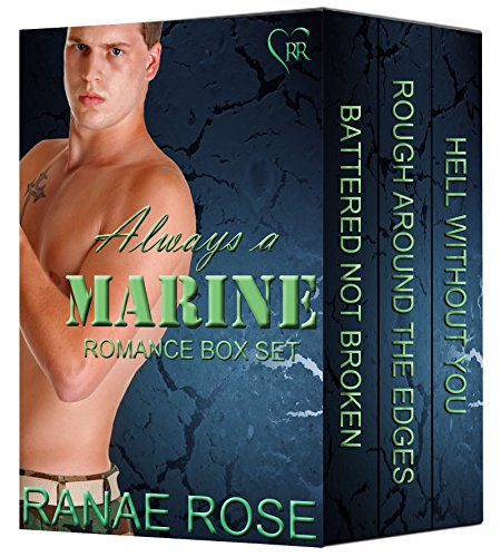 Ranae Rose - Always a Marine Box Set: 3 USMC Veteran Hero Romances in 1