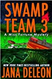 Swamp Team 3 (A Miss Fortune Mystery)