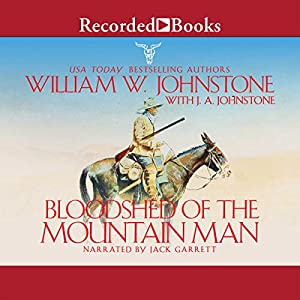 Bloodshed of the Mountain Man Audiobook