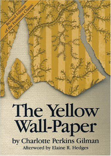 an analysis of the yellow wallpaper novel by charlotte perkins gilman Sydni weis english 160 tammy johnson 25 march 2015 deeper meaning of the yellow wallpaper in charlotte perkins gilman's the yellow wallpaper , the narrator.