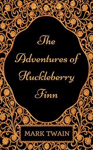 the-adventures-of-huckleberry-finn-by-mark-twain-illustrated-english-edition