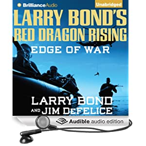Larry Bond's Red Dragon Rising: Edge of War: Red Dragon, Book 2 (Unabridged)