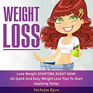 Weight Loss: Lose Weight Starting Now Audiobook