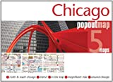 Chicago PopOut Map - pop-up city street map of Chicago - folded pocket size travel map with transit map (Popout Maps)