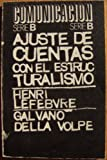 img - for Ajuste de Cuentas con el estructuralismo (Comunicacion Serie B) book / textbook / text book