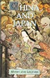 China & Japan (Myths and Legends) (0517604469) by Donald A. Mackenzie