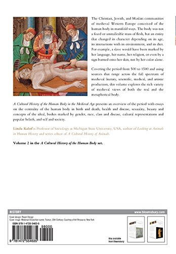 A Cultural History of the Human Body in the Medieval Age (The Cultural Histories Series)