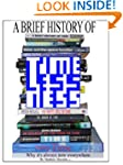 A Brief History of Time-lessness (r2)...