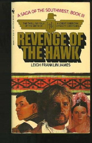 Revenge of the Hawk, LEIGH FRANKLIN JAMES