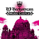 DJ Deckstream / Music Castle