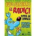 Lupo Alberto n.0 (Mondadori): Le radici. Prefazione