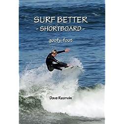 Surf Better - Shortboard (goofy-foot)