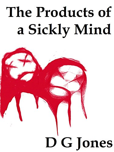 the-products-of-a-sickly-mind-the-sick-mind-trilogy-book-2-english-edition