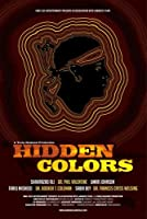 Hidden Colors The Untold History Of People Of Aboriginalmoorand African Descent from King Flex Entertainment