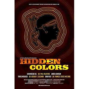 Hidden colors :  the untold history of people of aboriginal, Moor & African descent