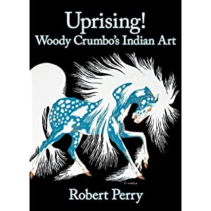 Uprising! : Woody Crumbo's Indian Art