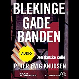 Blekingegadebanden 1 [The Blekinge Street Gang 1] Audiobook