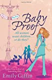Emily Giffin Baby Proof