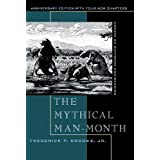 The Mythical Man-Month: Essays on Software Engineering, Anniversary Edition (2nd Edition) ~ Frederick P. Brooks Jr.