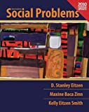 Social Problems, Census Update (12th Edition) [Paperback] [2011] 12 Ed. D. Stanley Eitzen, Maxine Baca Zinn, Kelly Eitzen Smith