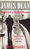 img - for James Dean: Boulevard of Broken Dreams book / textbook / text book