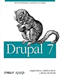 img - for Drupal 7 / Using Drupal (Spanish Edition) by Byron, Angela, Berry, Addison, Bondt, Bruno De (2013) Paperback book / textbook / text book