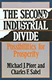 Michael Piore The Second Industrial Divide: Possibilities For Prosperity