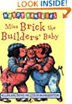 Miss Brick the Builders' Baby (Happy...