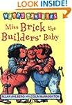 Miss Brick the Builders' Baby (Happy...