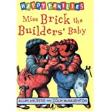 Miss Brick the Builders' Baby (Happy Families Series)by Allan Ahlberg
