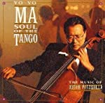 SOUL OF TANGO/ヨーヨー・マ・プレイズ・ピアソラ