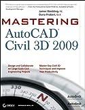 Mastering AutoCAD Civil 3D 2009