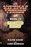 America's Galactic Foreign Legion - Book 16: Galactic Disney