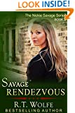 Savage Rendezvous (The Nickie Savage Series, Book 2)