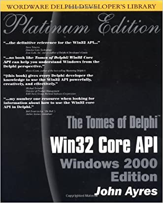 Tomes of Delphi: WIN 32 CORE API Windows 2000