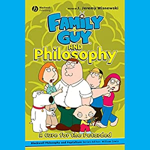 Family Guy and Philosophy Audiobook